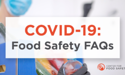 Frequently Asked Questions: COVID-19 and Food Safety